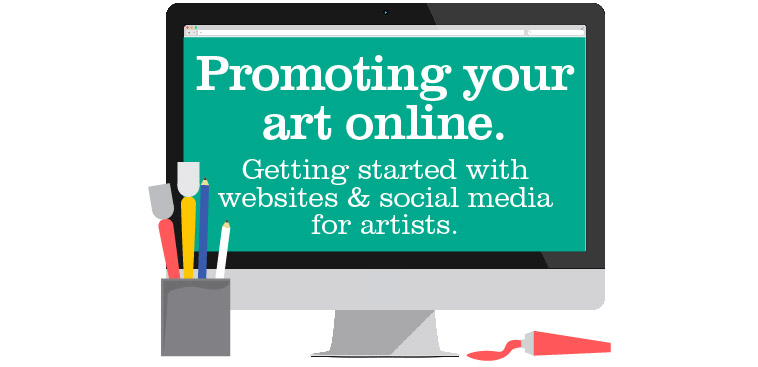Promoting Your Art Online - 2016 dates TBC